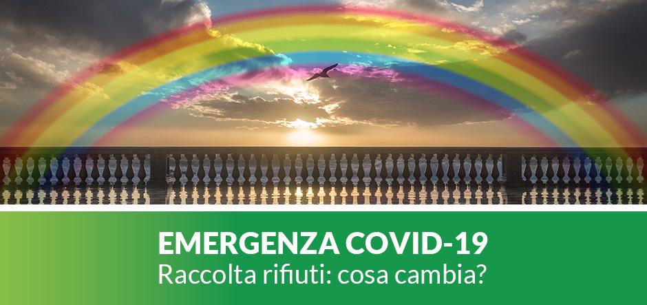 EMERGENZA COVID-19 Raccolta rifiuti: cosa cambia?